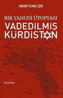 Bir Yahudi Ütopyası-Vadedilmiş Kürdistan
