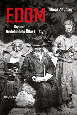 EDOM: Siyonist Planın Hedefindeki Ülke Türkiye