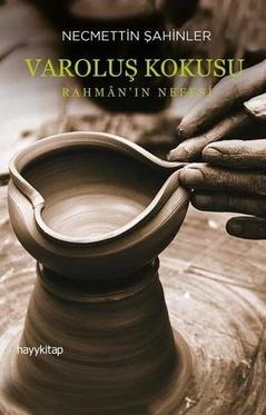 Varoluş Kokusu - Rahman'ın Nefesi